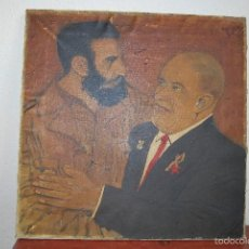 Arte: ÓLEO LIENZO - FIDEL CASTRO Y NIKITA KRUSCHEV - CUBA - RUSIA -1959-1960- UNIÓN SOVIÉTICA - FIRMADO. Lote 117996084