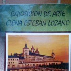 Arte: MONASTERIO DE EL ESCORIAL , ELENA ESTEBAN LOZANO. LIENZO 80X60. Lote 68631793
