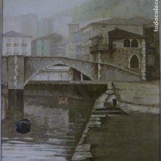 Arte: JUAN RAMÓN LUZURIAGA (BILBAO 1938). DESDE EL MUELLE, ONDARROA.. Lote 69851577