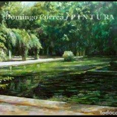 Arte: 'ESTANQUE PARQUE Mª LUISA' DOMINGO CORREA. ÓLEO. 50 X 35 CM. FIRMADO. LANDSCAPE. OIL ON CARDBOARD.. Lote 96118991