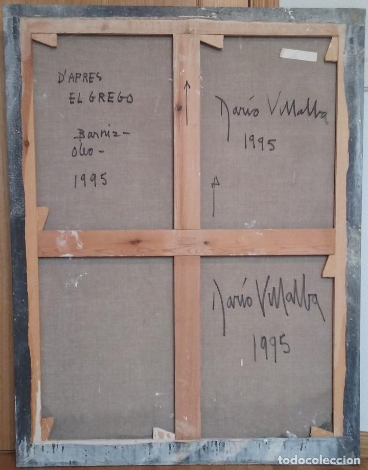Arte: DARIO VILLALBA ''D'APRES EL GRECO'' ÓLEO - BARNIZ SOBRE LIENZO ORIGINAL 1.995 - Foto 2 - 111489939