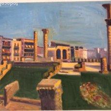 Arte: JORDI CUROS VENTURA, OLEO SOBRE LIENZO. FORO ROMANO TARRAGONA. . Lote 115693487