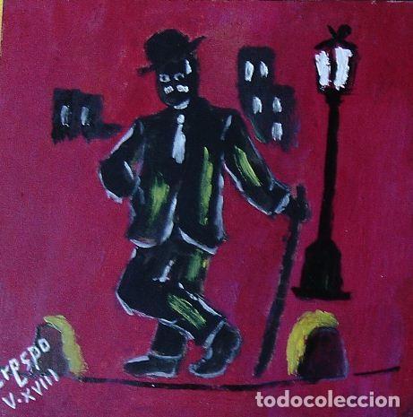 CHARLOT,ÓLEO SOBRE MADERA DE 24X24,AUTOR CRESPO (Arte - Pintura Directa del Autor)