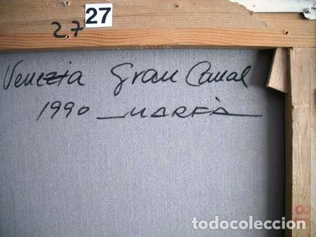 Arte: MAGNIFICO CUADRO DE JOSEP MARFA GUARRO - PINTURA - VENECIA GRAN CANAL - AÑO 1990 - - Foto 4 - 133645918