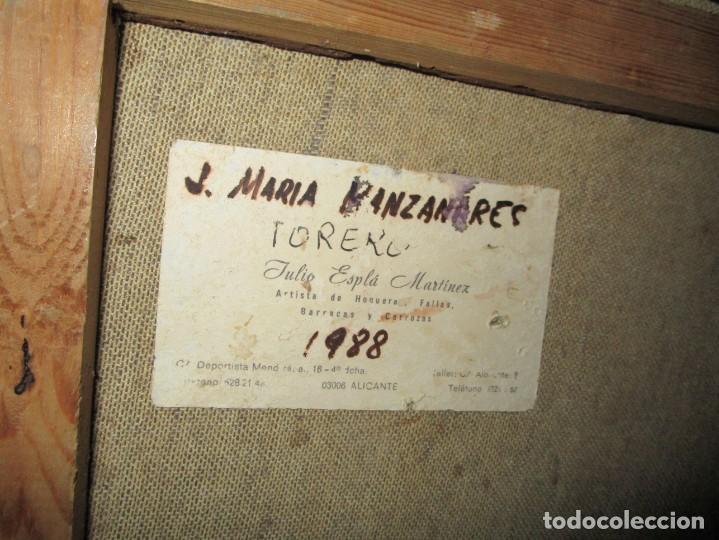 Arte: JOSE MARIA MANZANARES torero OLEO PINTURA ANTIGUA FIRMA j espla artista de hogueras de alicante - Foto 7 - 136244034
