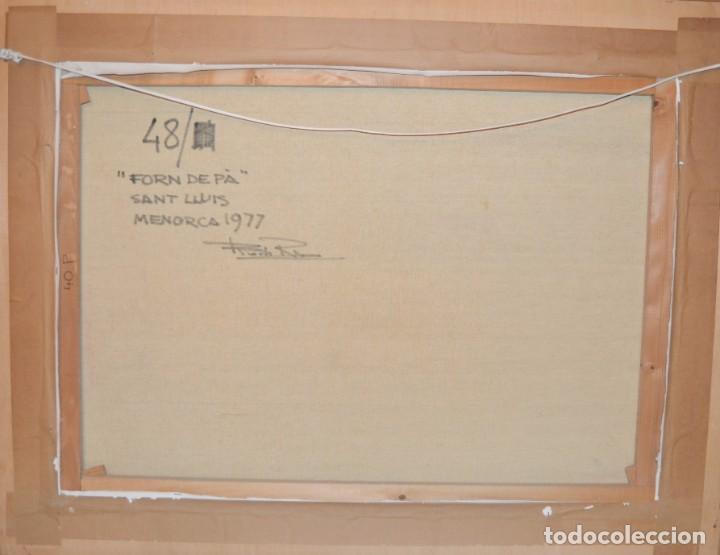 Arte: Francesc Poch Romeu. (1935 - 2008) Sant Lluis - Menorca 1977 Forn de pà - Foto 3 - 144495690