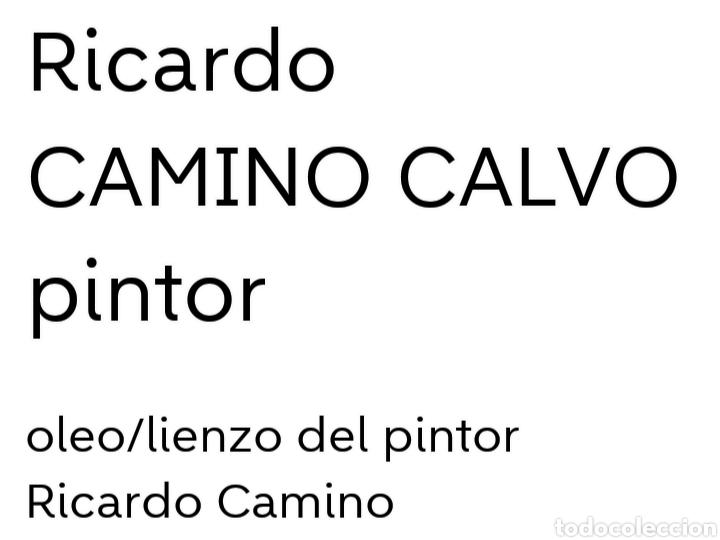 Arte: Camino Calvo Ricardo - Foto 2 - 158479864