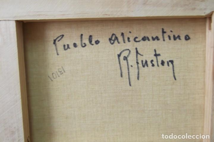 Arte: - PUEBLO ALICANTINO # RAFAEL FUSTER #.OLEO SOBRE LIENZO# CUADRO DE GALERIA ARTE # - Foto 3 - 161871598
