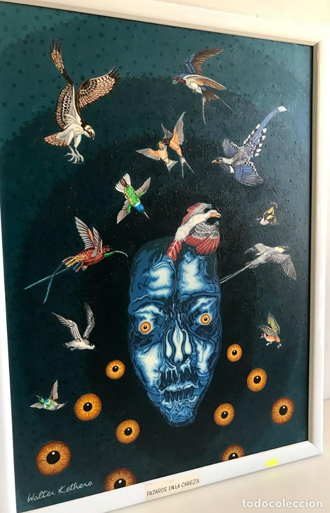 Arte: OLEO SOBRE LIENZO.PÁJAROS EN LA CABEZA. FIRMA WALTER KETHERO, CERTIFICADO AUTENTICIDAD - Foto 6 - 175391272