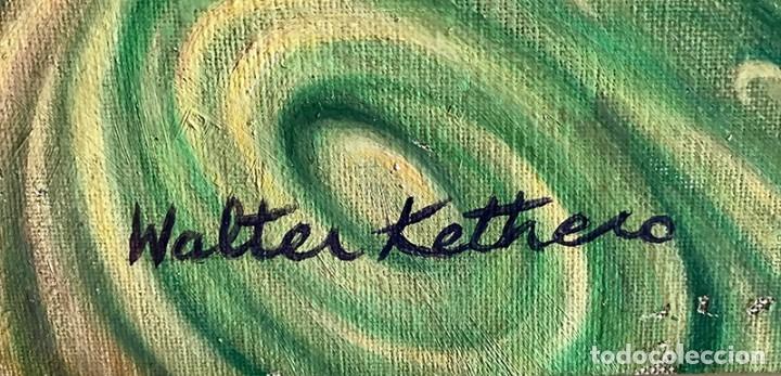Arte: OLEO SOBRE LIENZO. GTA. FIRMA WALTER KETHERO, CERTIFICADO AUTENTICIDAD - Foto 3 - 175581928