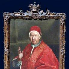 Arte: CUADRO ESCUELA ITALIANA DEL SIGLO XVIII RETRATO PAPA BENEDETTO XIV. Lote 175848839