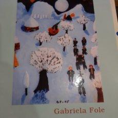 Arte: 2007 GRABRIELA FILE PINTORA NAESRRIS DE LA OINTURA Y ESCULTURA GALEGA. Lote 194993475