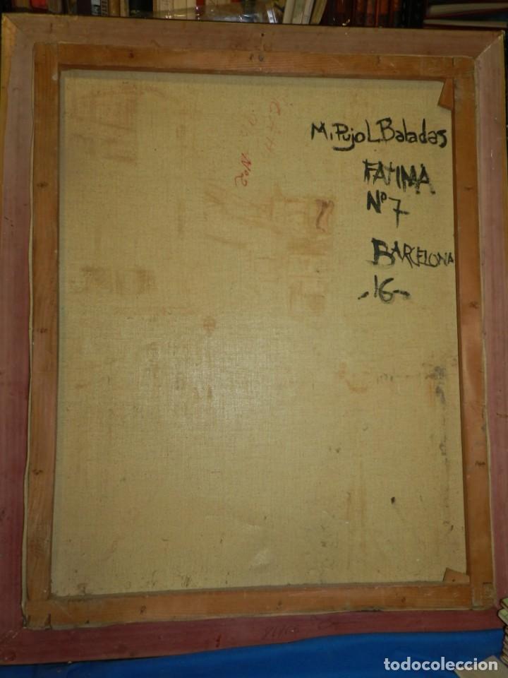 Arte: (M) ÓLEO FIRMADO MANEL PUJOL BALADAS 1947 - FATIMA NUM.7 BARCELONA, ENMARCADO, 93X77CM - Foto 11 - 199358726