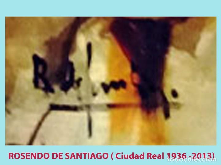 Arte: ROSENDO DE SANTIAGO GALLARDO (C.Real 1936-2013).COPAS.OLEO S/TABLEX TECNICA MIXTA. Fdo. 70 X 55 cm. - Foto 4 - 200243902