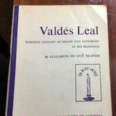 Arte: VALDÉS LEAL. ELIZABETH DU GUÉ TRAPIER. 1956. Lote 202821283