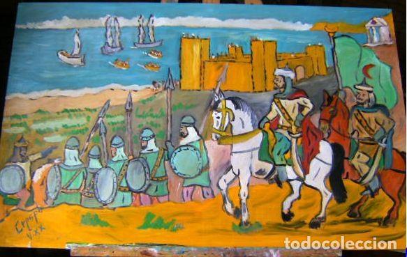 LA TOMA DE ADRA POR CIDI YAYÁ, ÓLEO MADERA 52X82 CM. DE CRESPO (Arte - Pintura - Pintura al Óleo Contemporánea )
