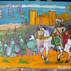 Arte: LA TOMA DE ADRA POR CIDI YAYÁ, ÓLEO MADERA 52X82 CM. DE CRESPO. Lote 205379677