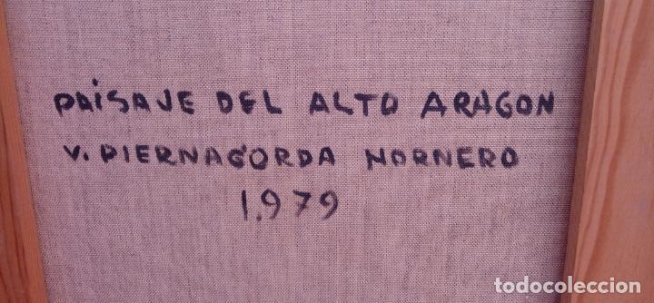 Arte: ÓLEO S/LIENZO DE VICENTE PIERNAGORDA -PAISAJE DEL ALTO ARAGÓN-. FECHADO EN 1979. DIM.-71X63,5 CMS. - Foto 15 - 214545420