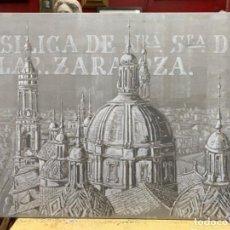 Arte: CUADRO DE LA BASÍLICA DEL PILAR. CARLOS MARTIN. 165X114. Lote 216460608