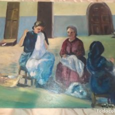 Arte: ANTIGUO ÓLEO SOBRE LIENZO AMAS DE CASA DE ANTAÑO TEJIENDO REDES? SABANAS? FIRMA ILEGIBLE PRECIOSO. Lote 218646508