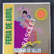 Arte: DIBUJO ACUARELA PUBLICIDAD FERIA DE ABRIL BARBERA DEL VALLES -1993 JOSEP MARFFA BARCELONA. Lote 224213278