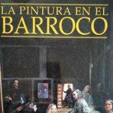 Arte: PINTURA EN EL BARROCO 1998. Lote 235717580
