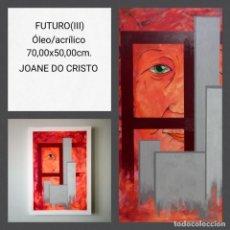 Arte: JOANE DO CRISTO. FUTURO III (70X50). Lote 242427470