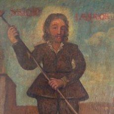 Arte: SAN ISIDRO LABRADOR, AGRICULTOR, PATRÓN DE MADRID, PINTURA AL ÓLEO SOBRE TELA, FINALES SIGLO XVII.. Lote 251508495