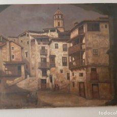 Arte: OLEO JOSÉ LUIS SÁNCHEZ GARCÍA, SEVILLA 1945, PLAZA MATOR DE ALBARRACIN, TERUEL. Lote 264344556