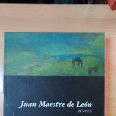Arte: JUAN MAESTRE DE LEÓN, PINTOR. Lote 278885278