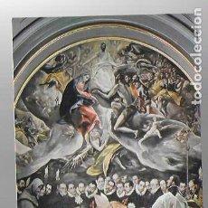 Arte: IGLESIA STO TOMÉ. TOLEDO. ENTIERRO DEL CONDE DE ORGAZ / EL GRECO.. Lote 284091243