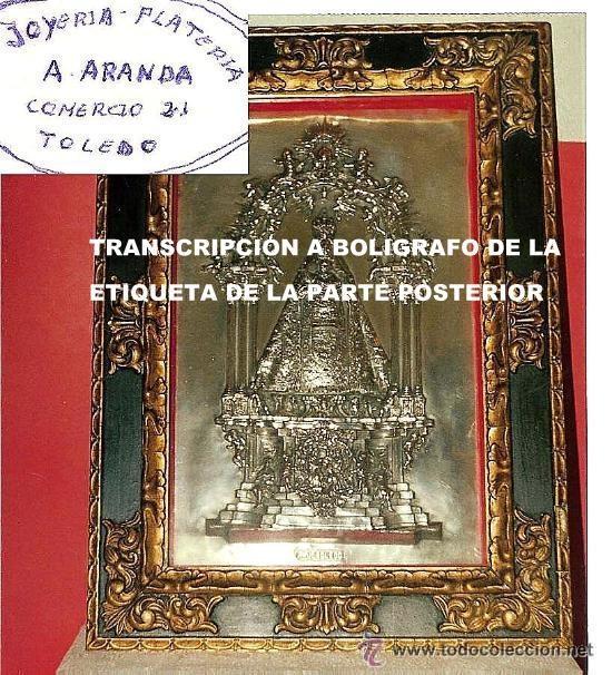 Arte: IMAGEN VIRGEN DEL SAGRARIO REPUJADA (POSIBLEMENTE PLATA) RDO. DE TOLEDO . PP XX . - Foto 10 - 129105762