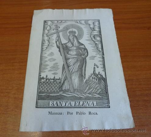 SANTA ELENA. GRABADO A LA MADERA PRIMERA MITAD S. XIX. MANRESA, IMP. PABLO ROCA. (Arte - Arte Religioso - Grabados)