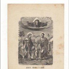 Arte: GRABADO RELIGIOSO S. XIX. JESUS, MARÍA Y JOSÉ. 21,5X14 CM.. Lote 38619619