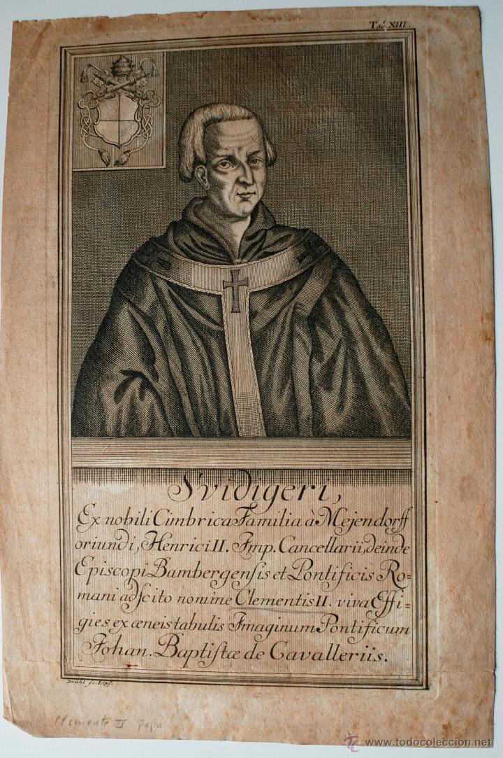 MUY ANTIGUO Y RARISIMO GRABADO DEL PAPA CLEMENTE II, SVIDIGERI, ESCRITO EN LATIN (Arte - Arte Religioso - Grabados)