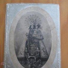 Arte: IMAGEN NTRA. SRA DE LOS DESAMPARADOS. PATRONA DE VALENCIA.. Lote 48780992