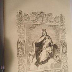 Arte: REF: KK - AÑO 1853 ORIGINAL GRABADO DE LA EPOCA RELIGIOSO - NUESTRA SEÑORA VIRGEN DEL CARMEN. Lote 54214304
