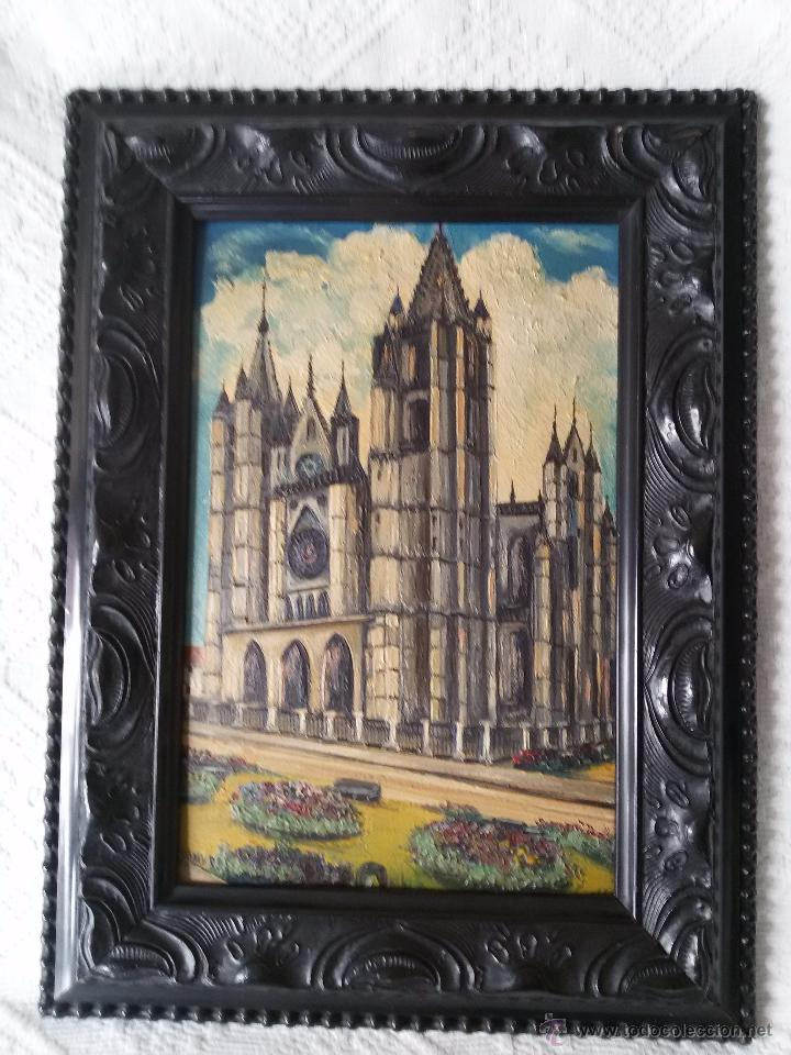 ÓLEO ANTIGUO SOBRE TABLA-CATEDRAL DE LEÓN CON RELIEVE-FIRMADO-MARCO LABRADO-A MANO (Arte - Arte Religioso - Pintura Religiosa - Oleo)