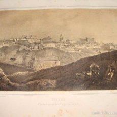Arte: LITOGRAFÍA VISTA GENERAL DE TOLEDO. PARCERISA 1853. ORIGINAL DE ÉPOCA. TAMAÑO PAPEL 21X30 CM.. Lote 56744380