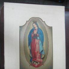 Arte: LITOGRAFIA. NUESTRA SEÑORA DE GUADALUPE, MEXICO. IMPRENTA LABIELLE. 28 X 38CM. Lote 60828915