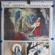 Arte: CARTEL CRISTO SEPULTADO. EDIT JOSÉ VILAMALA. CATEQUESIS ESCUELA AÑOS 20-30. Lote 61248703
