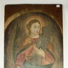 Arte - N5-113. SANTA BARBARA. OLEO SOBRE TABLA. ESPAÑA. SIGLO XVII-XVIII - 45704789