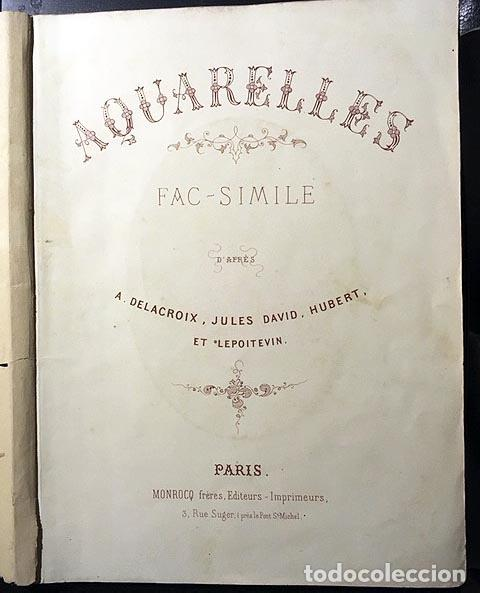 AQUARELLES... D´APRÈS DELACROIX, JULES DAVID, HUBERT ET LEPOITEVIN (C 1860) 10 FACSÍMILES LITOGRAFÍA (Arte - Arte Religioso - Grabados)
