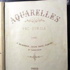 Arte: AQUARELLES... D´APRÈS DELACROIX, JULES DAVID, HUBERT ET LEPOITEVIN (C 1860) 10 FACSÍMILES LITOGRAFÍA. Lote 63432048