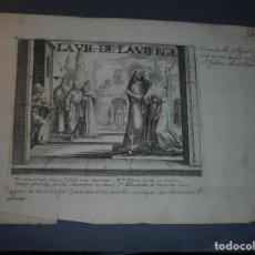 Arte: ANTIGUO GRABADO S. XVIII - LA VIE DE LA VIERGE - IOLLAIN EX. - 25X17,5 CM. . Lote 71535163