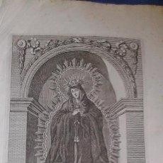 Arte: NTRA. SRA. DE LOS DOLORES GRABADO DE JOSE MARIA MARTIN - SEVILLA 1813 - VER FOTOS - 22X31 CM TOTAL. Lote 83847216