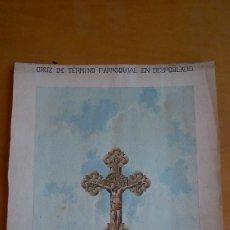 Arte: CRUZ DE TÉRMINO PARROQUIAL EN DESPOBLADO. ACUARELA 63X44CM 1901. Lote 84207756