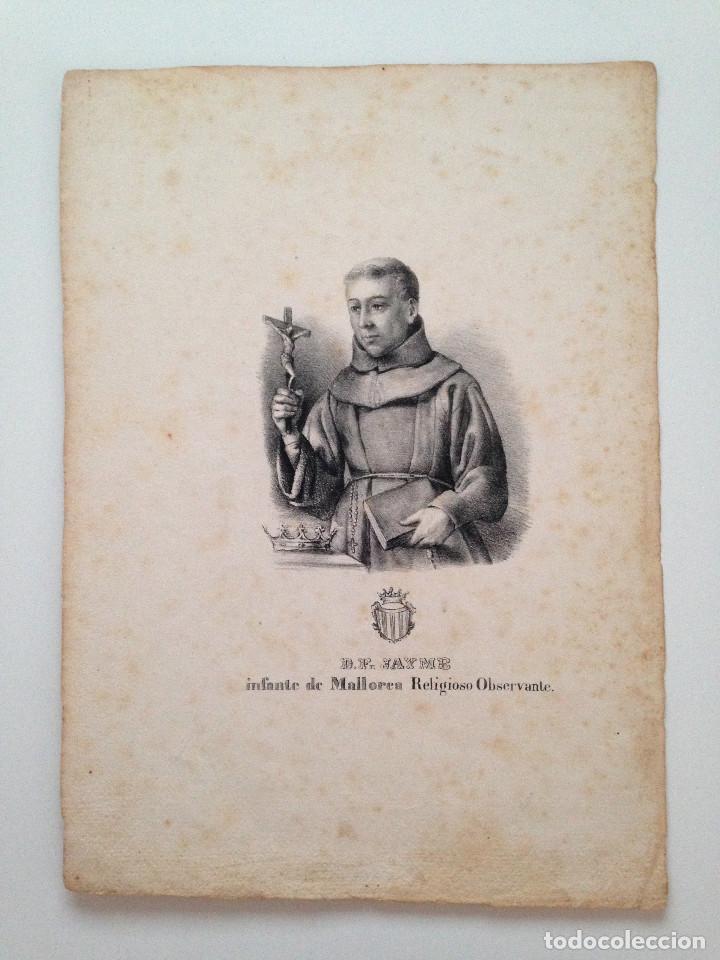 LITOGRAFIA ORIGINAL ANTIGUA DE DON FRAY JAYME, INFANTE DE MALLORCA, RELIGIOSO OBSERVANTE (Arte - Arte Religioso - Grabados)