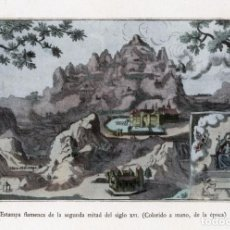 Arte: MONTSERRAT - ESTAMPA FLAMENCA SEGUNDA MITAD SIGLO XVI. (COLORIDO A MANO, DE LA ÉPOCA). Lote 87648448