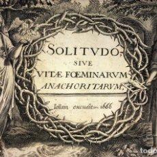 Arte: SOLITUDO SIVE VITAE FOEMINARUM. M. DE VOS. HONERVOGT. EDITOR JOLLAIN. PARIS 1666. Lote 90336048